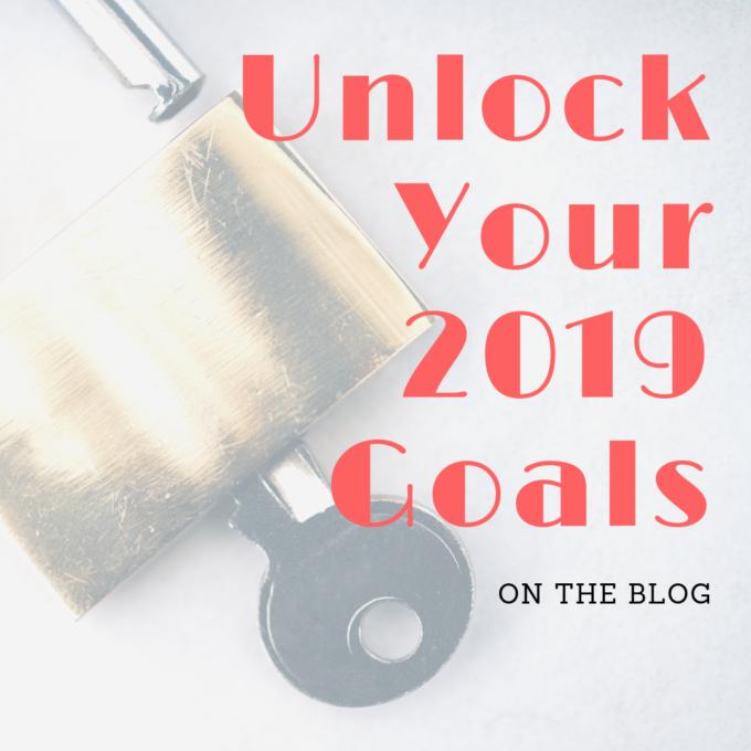 Unlock Your 2019 Goals