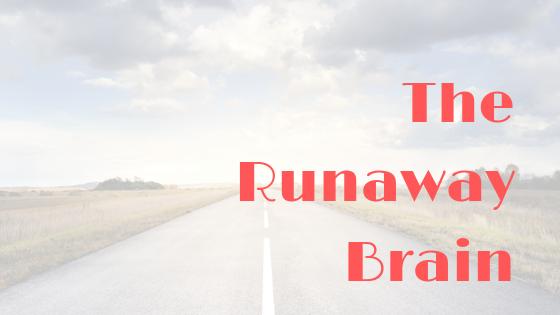 The Runaway Brain Blog