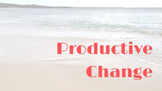 Productive Change